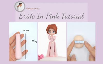 BRIDE IN PINK TUTORIAL