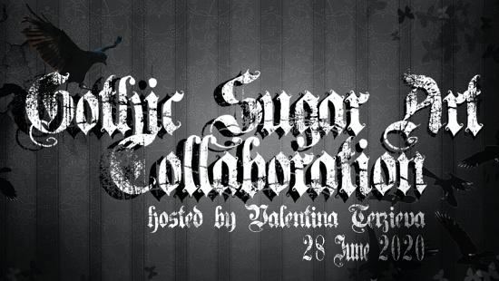 GOTHIC SUGAR ART COLLABOATION