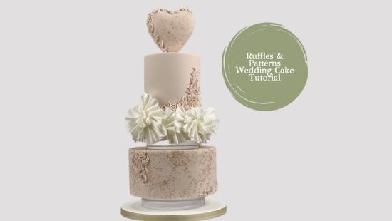 ROMANTIC RUFFLES AND PATTERN WEDDING CAKE TUTORIAL