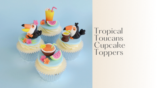 TROPICAL TOUCANS CUPCAKE TOPPERS