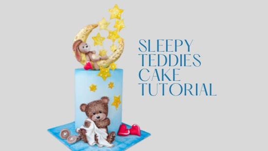 SLEEPY TEDDIES CAKE TUTORIAL