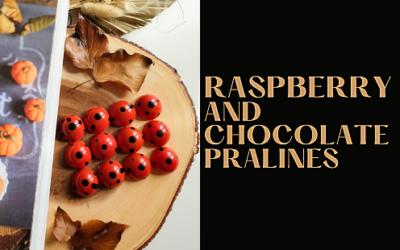 RASPBERRY AND CHOCOLATE PRALINES